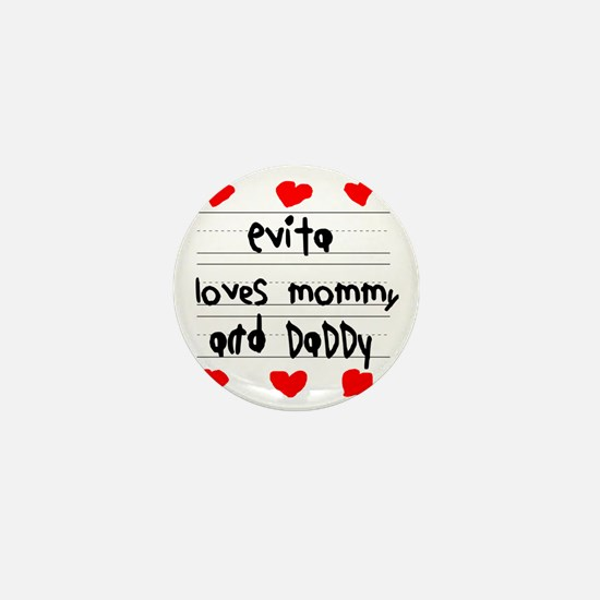Evita Loves Mommy and Daddy Mini Button