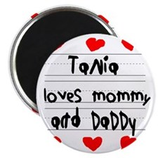 Tania Loves Mommy and Daddy Magnet