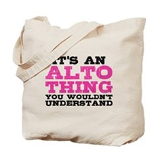 It's an Alto Thing Tote Bag