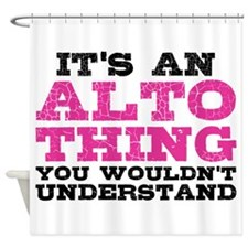 It's an Alto Thing Shower Curtain