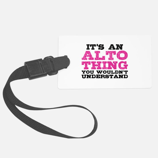 It's an Alto Thing Luggage Tag