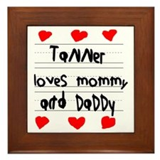 Tanner Loves Mommy and Daddy Framed Tile
