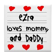 Ezra Loves Mommy and Daddy Tile Coaster