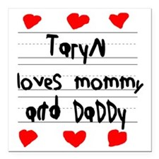"""Taryn Loves Mommy and Da Square Car Magnet 3"""" x 3"""""""