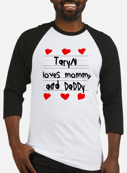 Taryn Loves Mommy and Daddy Baseball Jersey