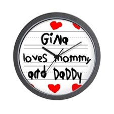 Gina Loves Mommy and Daddy Wall Clock