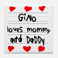 Gino Loves Mommy and Daddy Tile Coaster