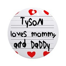 Tyson Loves Mommy and Daddy Round Ornament