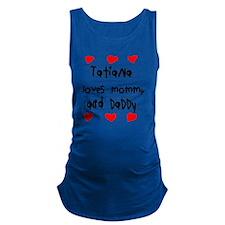 Tatiana Loves Mommy and Daddy Maternity Tank Top