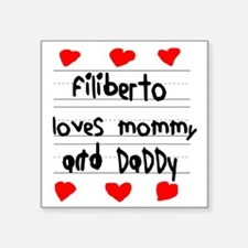 "Filiberto Loves Mommy and D Square Sticker 3"" x 3"""
