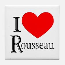 I Love Rousseau Tile Coaster