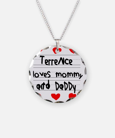 Terrence Loves Mommy and Dad Necklace Circle Charm