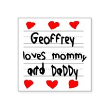 "Geoffrey Loves Mommy and Da Square Sticker 3"" x 3"""
