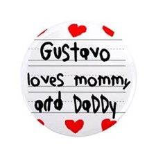 "Gustavo Loves Mommy and Daddy 3.5"" Button"
