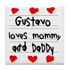 Gustavo Loves Mommy and Daddy Tile Coaster