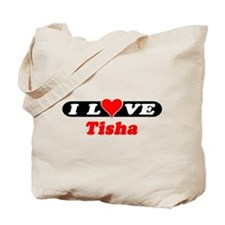 I Love Tisha Tote Bag