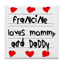 Francine Loves Mommy and Daddy Tile Coaster