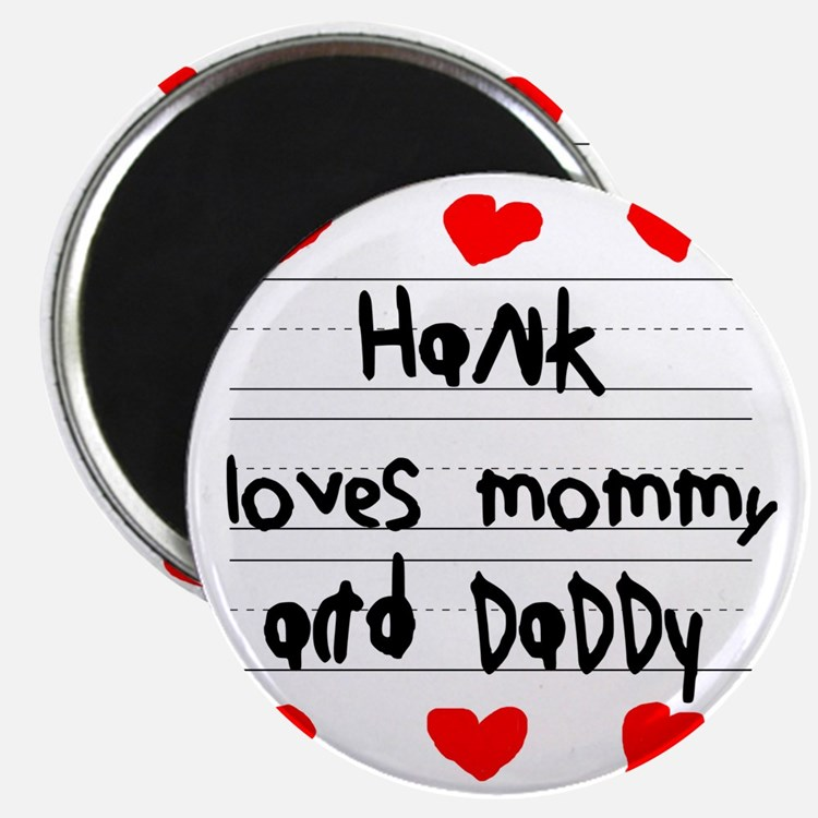 Hank Loves Mommy and Daddy Magnet