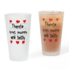 Theresa Loves Mommy and Daddy Drinking Glass