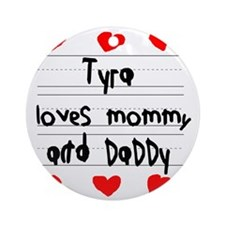 Tyra Loves Mommy and Daddy Round Ornament