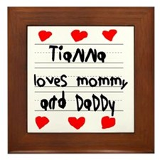 Tianna Loves Mommy and Daddy Framed Tile