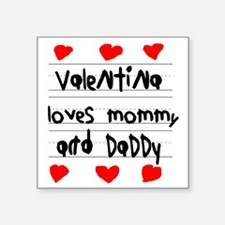"Valentina Loves Mommy and D Square Sticker 3"" x 3"""