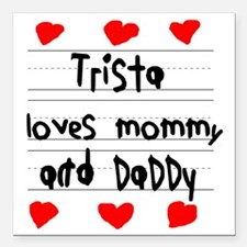 """Trista Loves Mommy and D Square Car Magnet 3"""" x 3"""""""