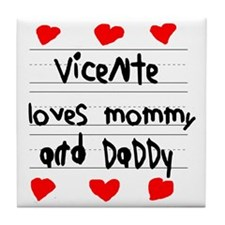 Vicente Loves Mommy and Daddy Tile Coaster