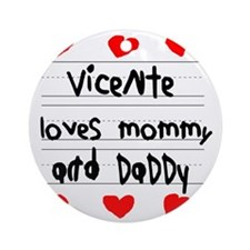 Vicente Loves Mommy and Daddy Round Ornament