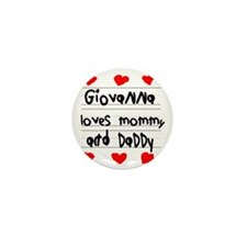 Giovanna Loves Mommy and Daddy Mini Button