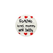 Gonzalo Loves Mommy and Daddy Mini Button