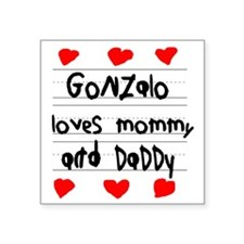 """Gonzalo Loves Mommy and Dad Square Sticker 3"""" x 3"""""""