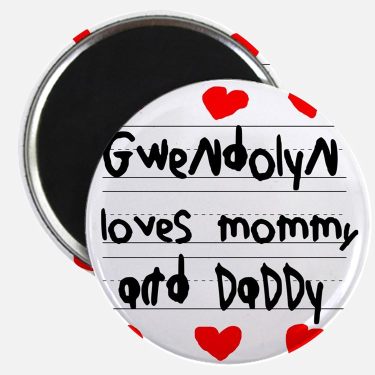 Gwendolyn Loves Mommy and Daddy Magnet