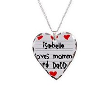 Isabella Loves Mommy and Dadd Necklace Heart Charm