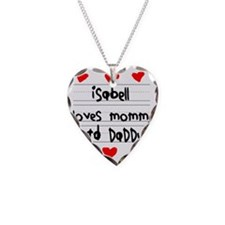 Isabell Loves Mommy and Daddy Necklace
