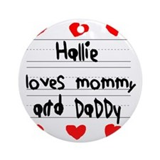 Hallie Loves Mommy and Daddy Round Ornament