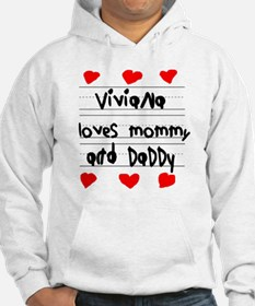 Viviana Loves Mommy and Daddy Hoodie