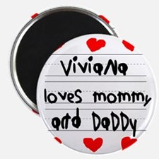 Viviana Loves Mommy and Daddy Magnet