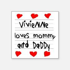 "Vivienne Loves Mommy and Da Square Sticker 3"" x 3"""