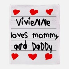 Vivienne Loves Mommy and Daddy Throw Blanket