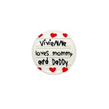 Vivienne Loves Mommy and Daddy Mini Button