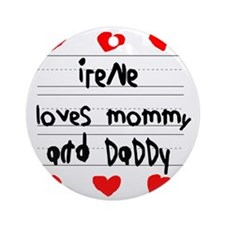 Irene Loves Mommy and Daddy Round Ornament