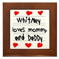 Whitney Loves Mommy and Daddy Framed Tile