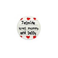 Jasmine Loves Mommy and Daddy Mini Button