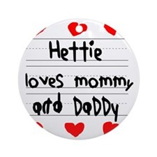 Hettie Loves Mommy and Daddy Round Ornament