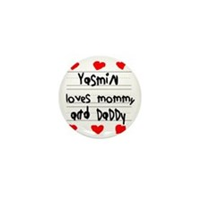 Yasmin Loves Mommy and Daddy Mini Button