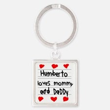Humberto Loves Mommy and Daddy Square Keychain