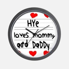 Hye Loves Mommy and Daddy Wall Clock