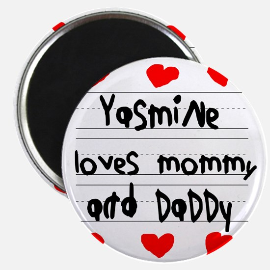Yasmine Loves Mommy and Daddy Magnet