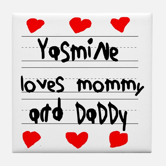 Yasmine Loves Mommy and Daddy Tile Coaster